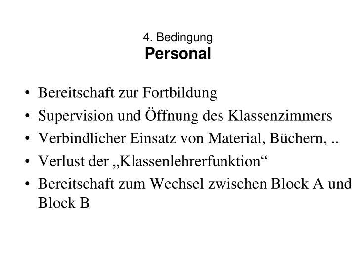 4. Bedingung