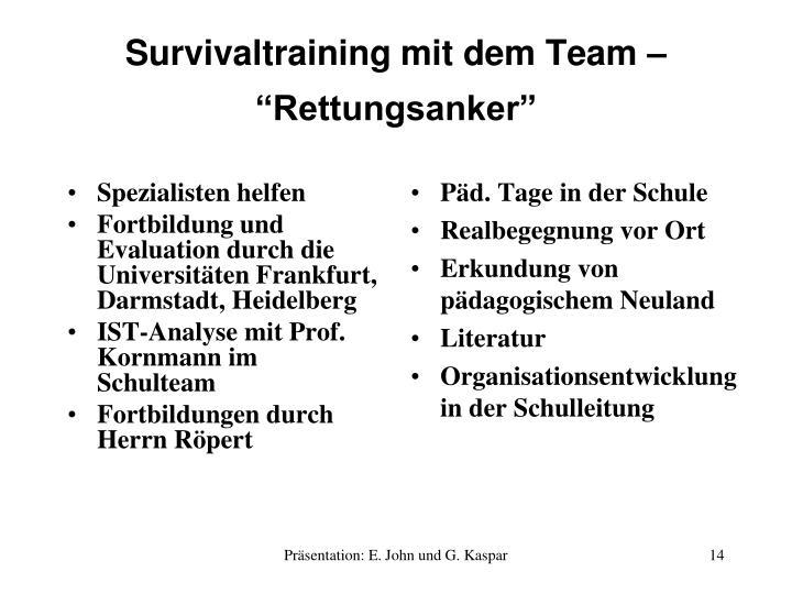 "Survivaltraining mit dem Team – """