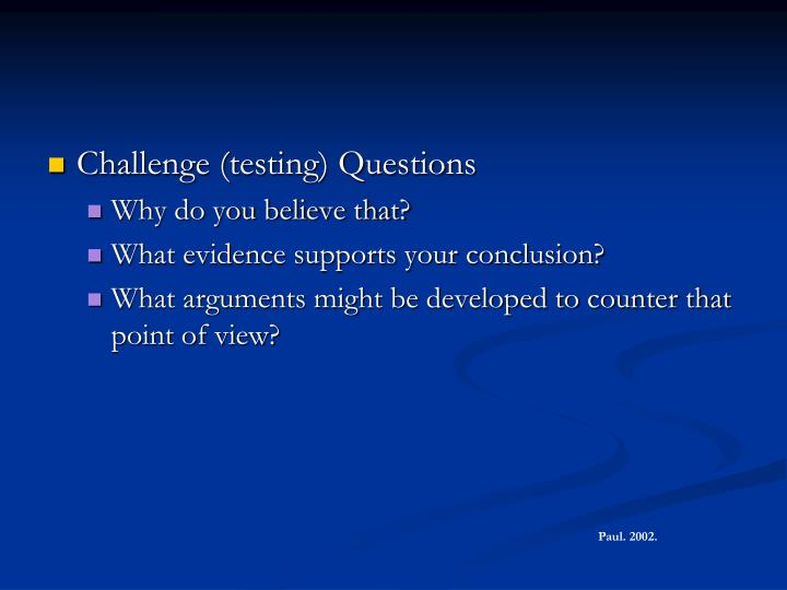 Challenge (testing) Questions