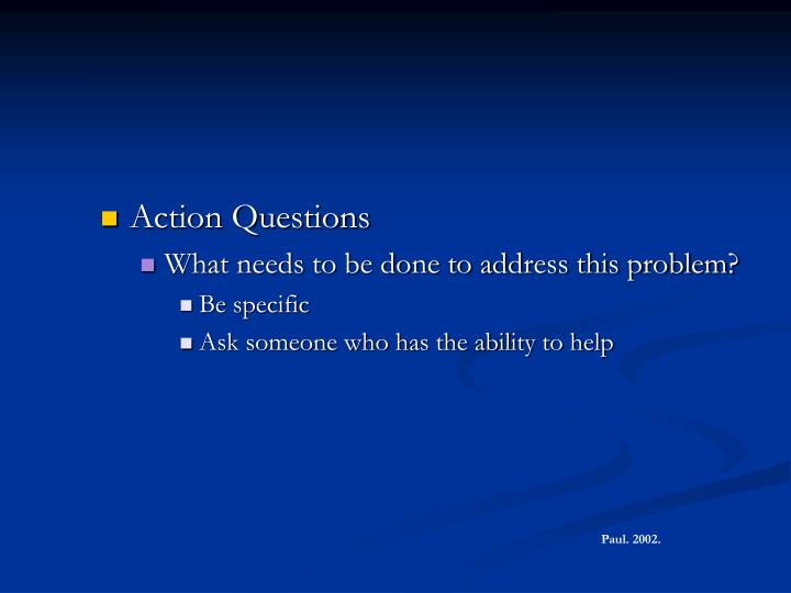 Action Questions