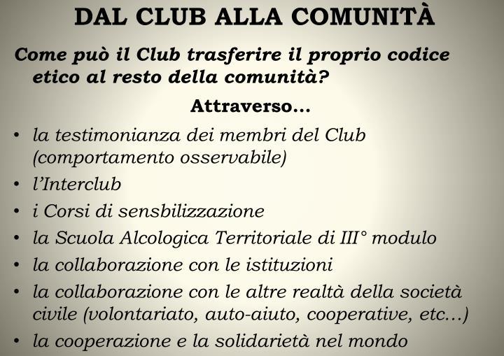 DAL CLUB ALLA COMUNITÀ