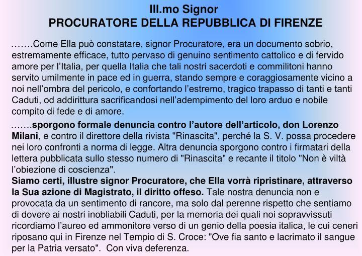 Ill.mo Signor