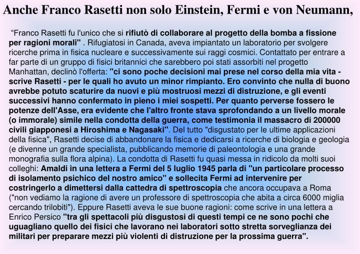 Anche Franco Rasetti non solo