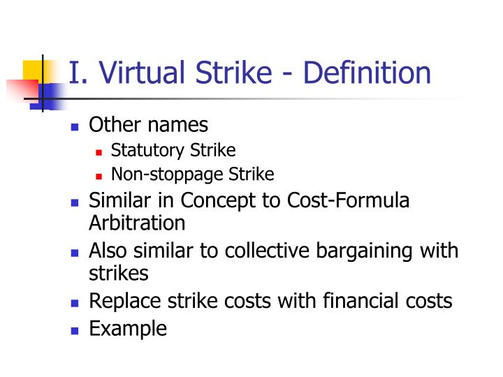 I. Virtual Strike - Definition