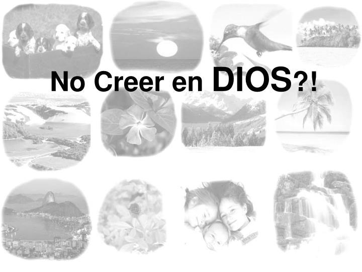 No Creer en