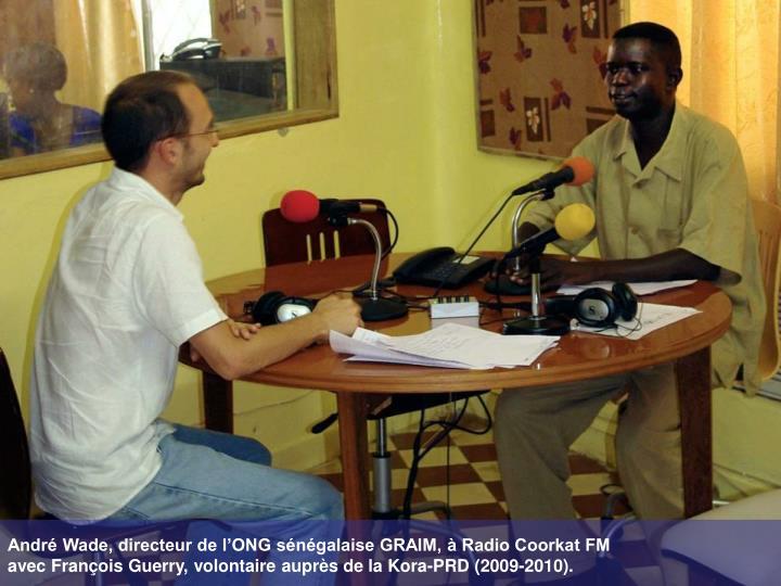 André Wade, directeur de l'ONG sénégalaise GRAIM, à Radio Coorkat FM