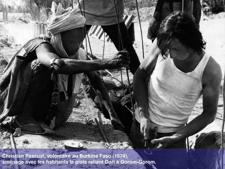 Christian Pascual, volontaire au Burkina Faso (1974),