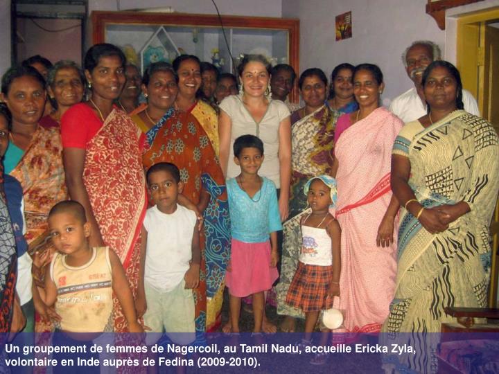 Un groupement de femmes de Nagercoil, au Tamil Nadu, accueille Ericka Zyla,
