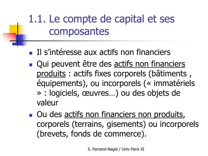 1.1. Le compte de capital et ses composantes
