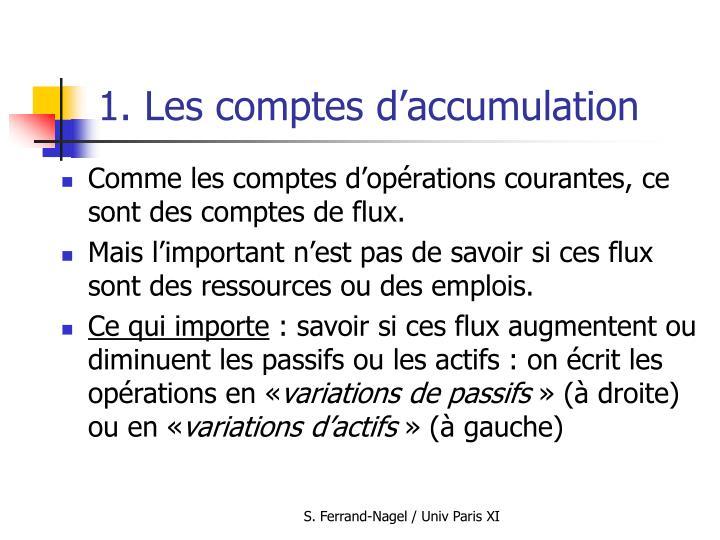 1. Les comptes d'accumulation