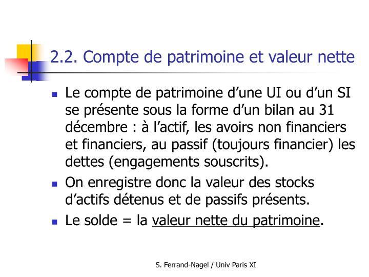 2.2. Compte de patrimoine et valeur nette