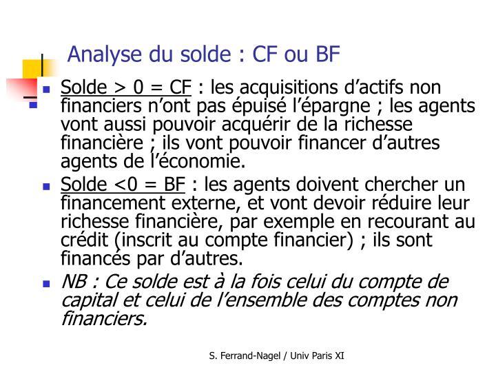 Analyse du solde : CF ou BF