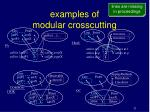 examples of modular crosscutting
