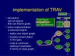 implementation of trav
