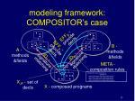 modeling framework compositor s case