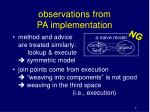observations from pa implementation
