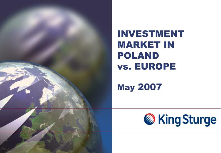 INVESTMENT MARKET IN POLAND
