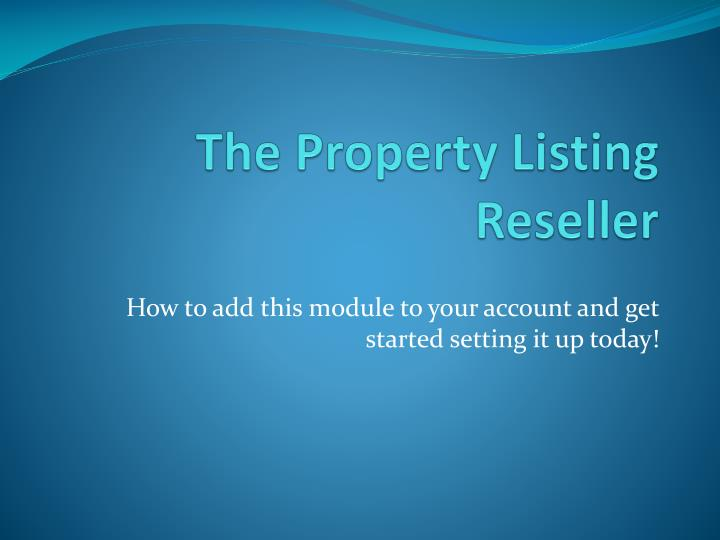 The property listing reseller