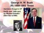 george h w bush r 1989 1993 texas