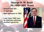george h w bush r 1989 1993 texas1