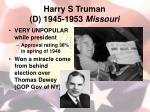 harry s truman d 1945 1953 missouri1