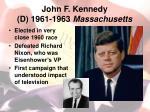 john f kennedy d 1961 1963 massachusetts