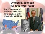 lyndon b johnson d 1963 1969 texas2