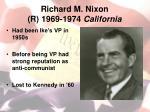 richard m nixon r 1969 1974 california