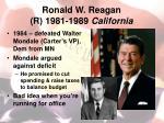 ronald w reagan r 1981 1989 california1