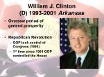 william j clinton d 1993 2001 arkansas