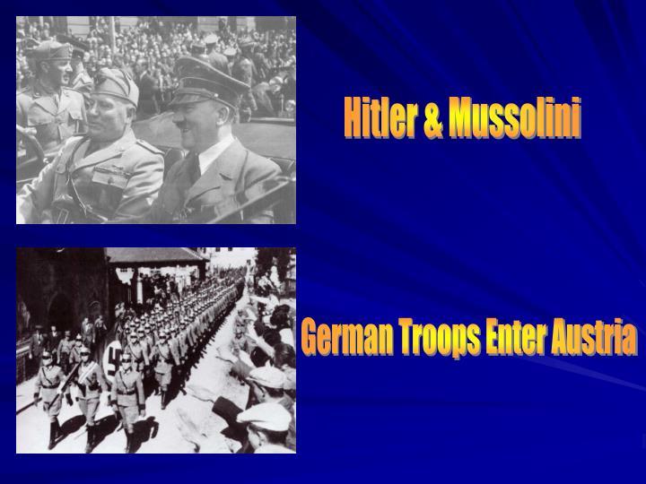 Hitler & Mussolini
