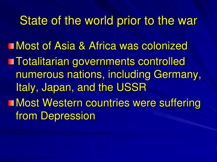 State of the world prior to the war