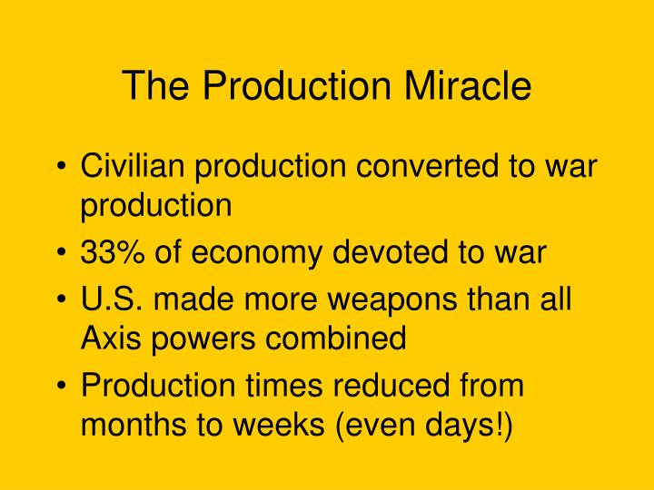 The Production Miracle