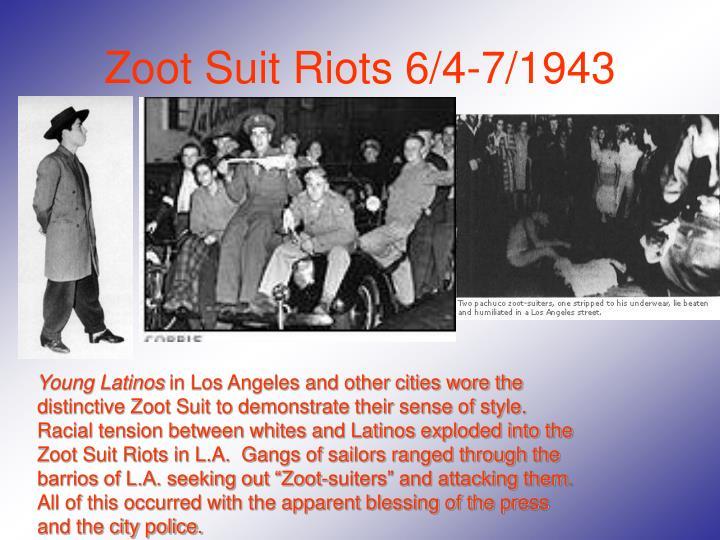 Zoot Suit Riots 6/4-7/1943
