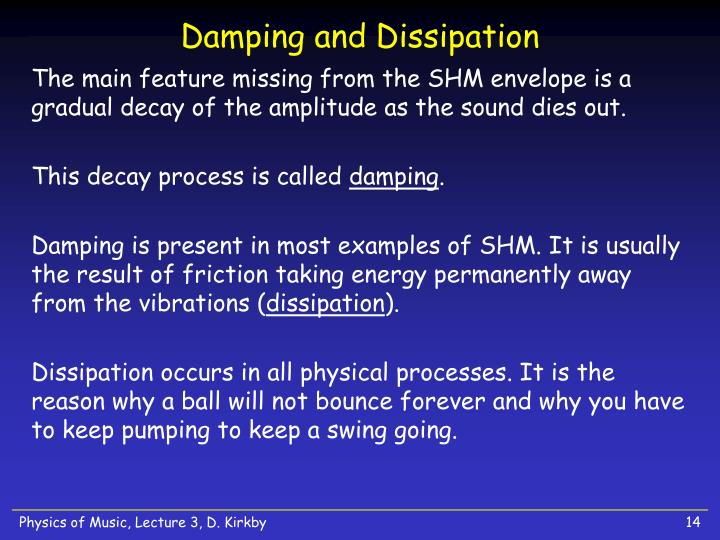 Damping and Dissipation