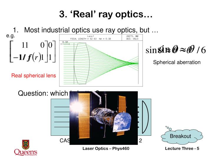 3. 'Real' ray optics…