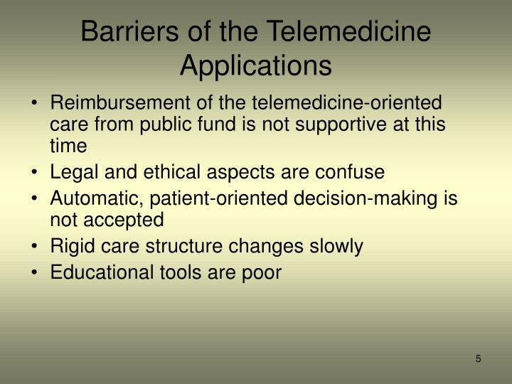 Barriers of the Telemedicine Applications