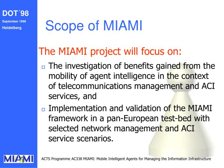 Scope of MIAMI