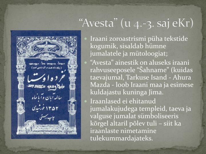 """""""Avesta"""" (u 4.-3. saj eKr)"""