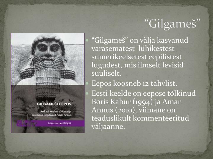 """""""Gilgameš"""""""