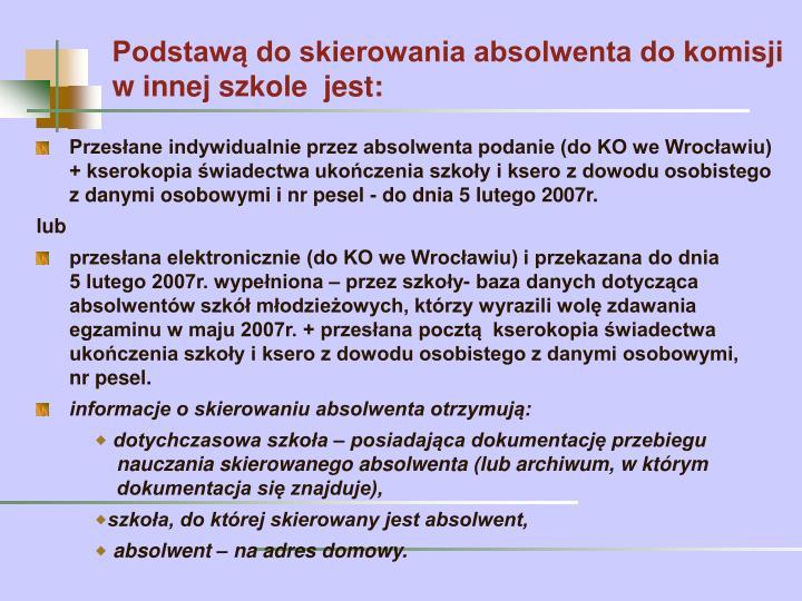 Przesłane indywidualnie przez absolwenta podanie (do KO we Wrocławiu)