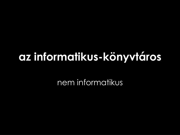 az informatikus-könyvtáros