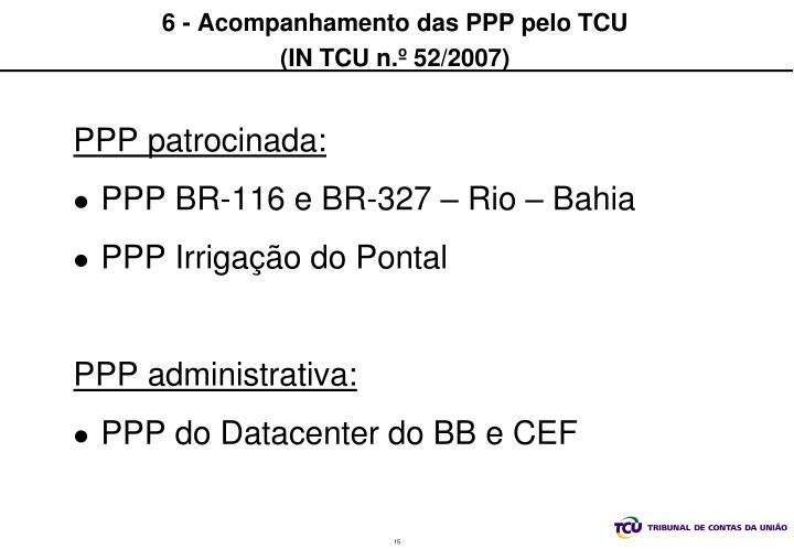 6 - Acompanhamento das PPP pelo TCU
