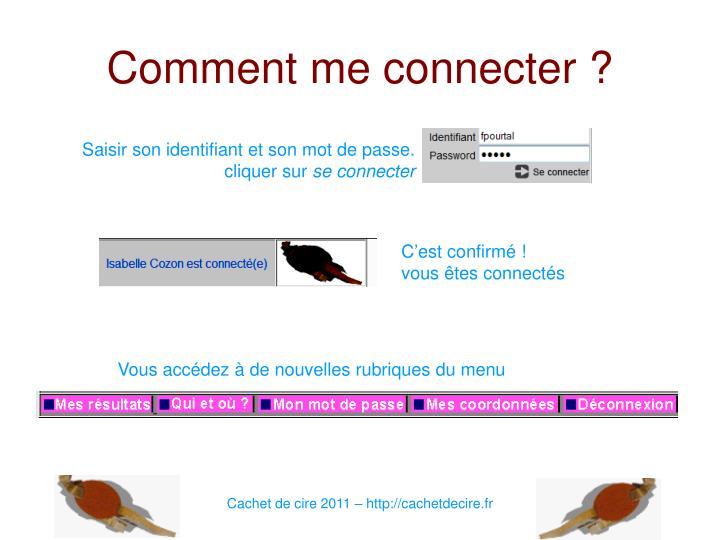Comment me connecter ?