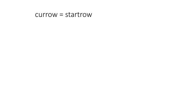 currow = startrow