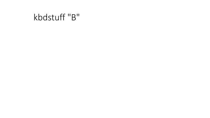 """kbdstuff """"B"""""""