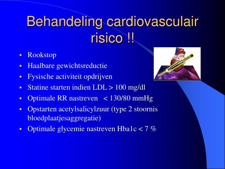 Behandeling cardiovasculair risico !!