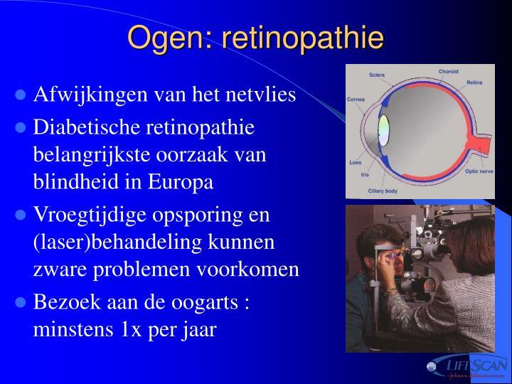 Ogen: retinopathie