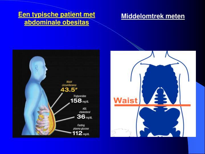 Een typische patient met abdominale obesitas