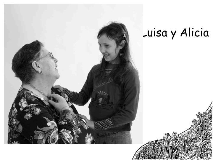 Luisa y Alicia